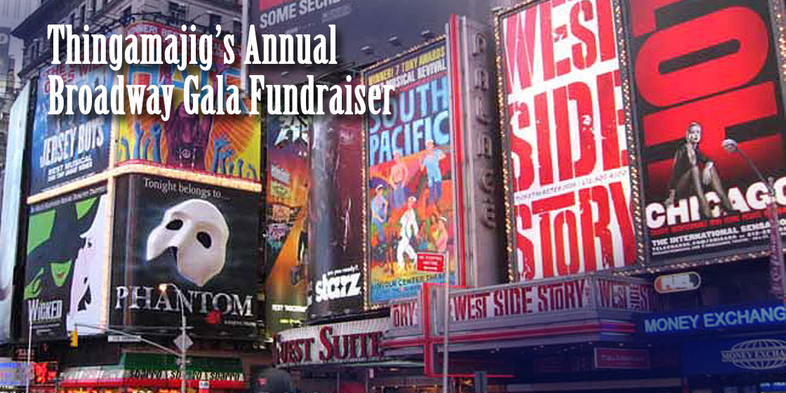 Thingamajig's 2015 'Broadway Gala' Fundraiser Set for July 28