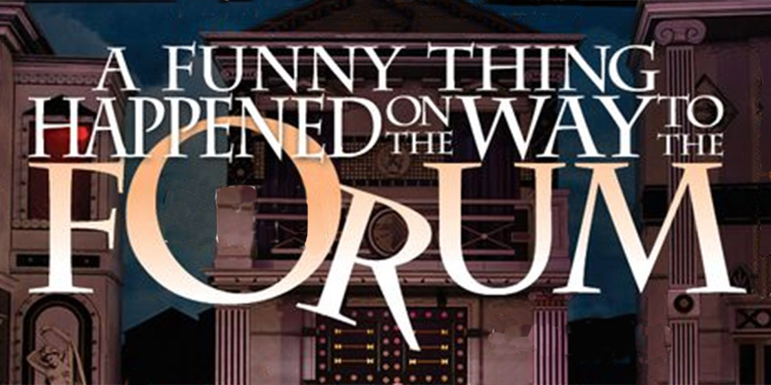 'A Funny Thing Happened on the Way to the Forum' Opens June 24