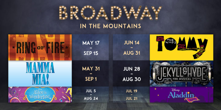 Broadway in the Mountains 2019 Summer Season