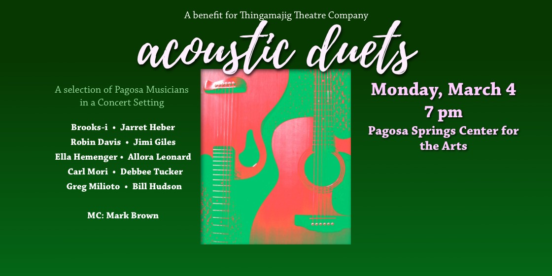 March 4 'Acoustic Duets' to Benefit Thingamajig Theatre